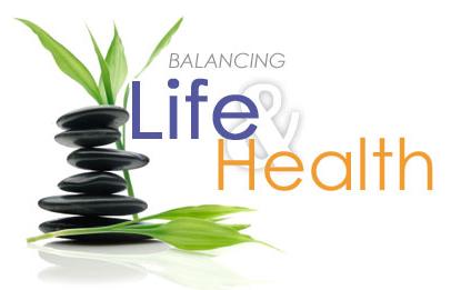 Balancing Life & Health