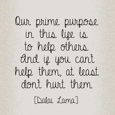 Prime Purpose in Life to Help Others